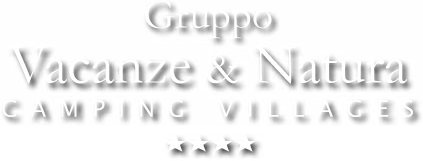 Gruppo Vacanze & Natura - CAMPING VILLAGES ****